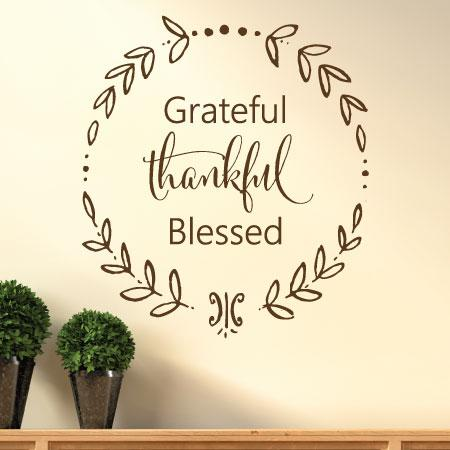 Grateful Thankful Blessed Calligraphy Wall Quotes Decal Wallquotes Com