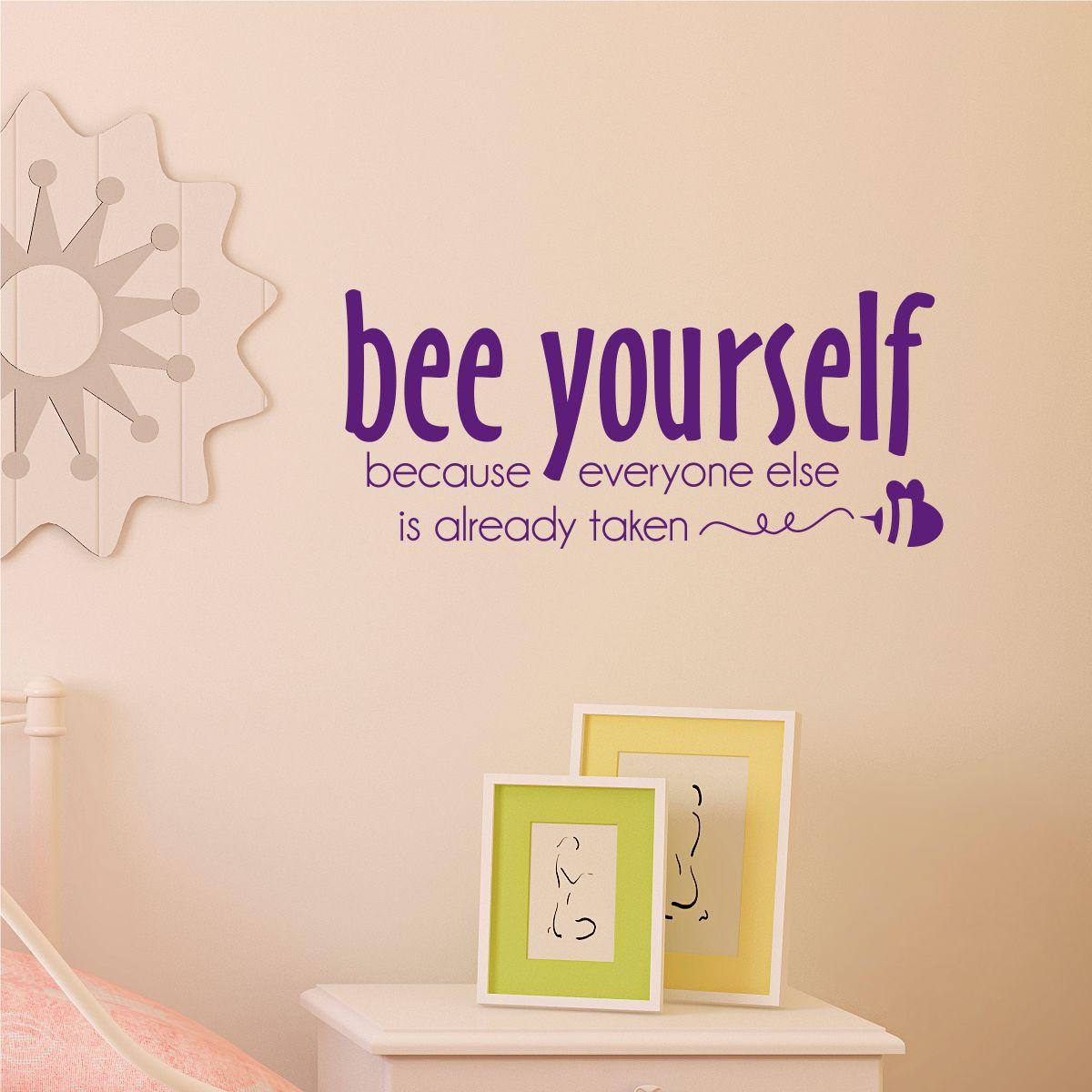 Bee Yourself Wall Quotes Decal Wallquotes Com