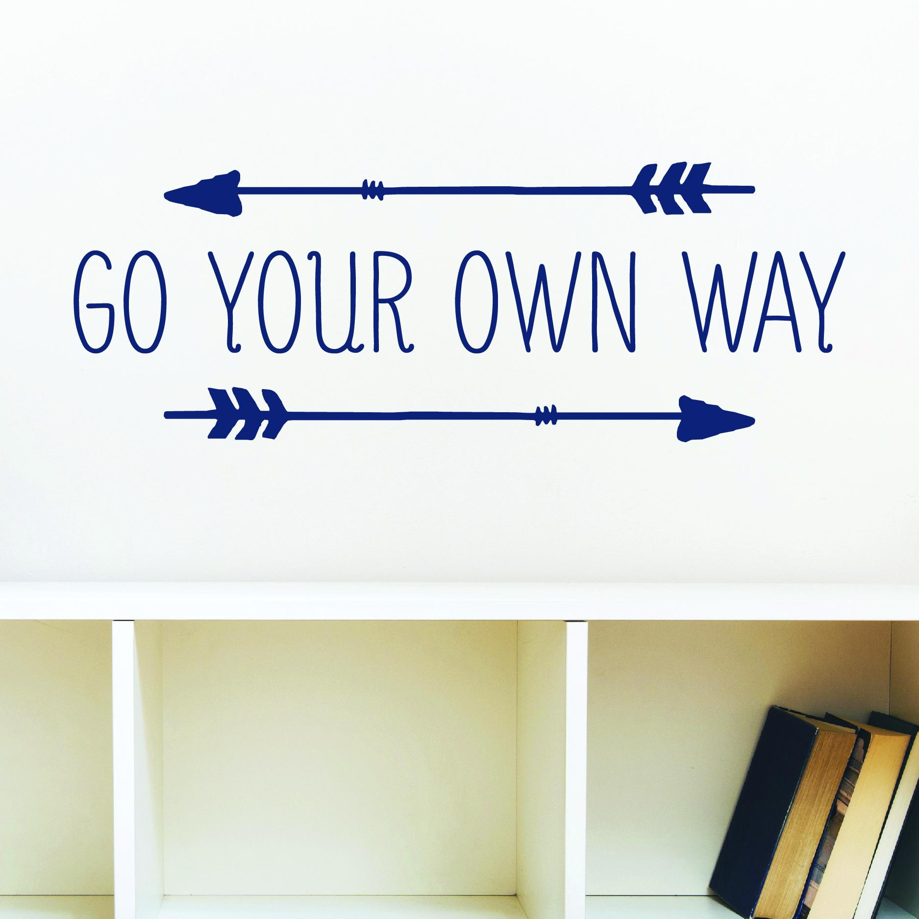 go your own way wall quotes u2122 decal