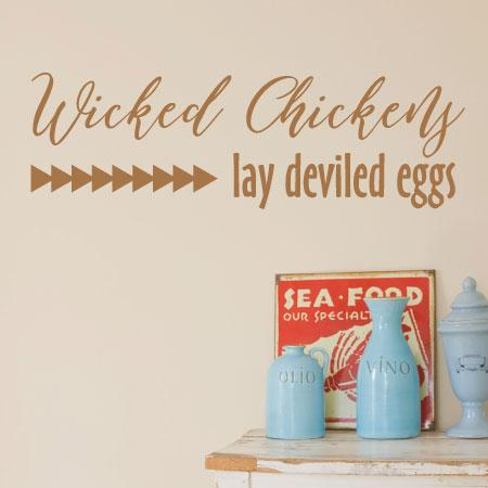 Wicked Chickens Wall Quotes Decal Wallquotes Com