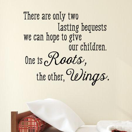 Roots And Wings Wall Quotes Decal Wallquotes Com