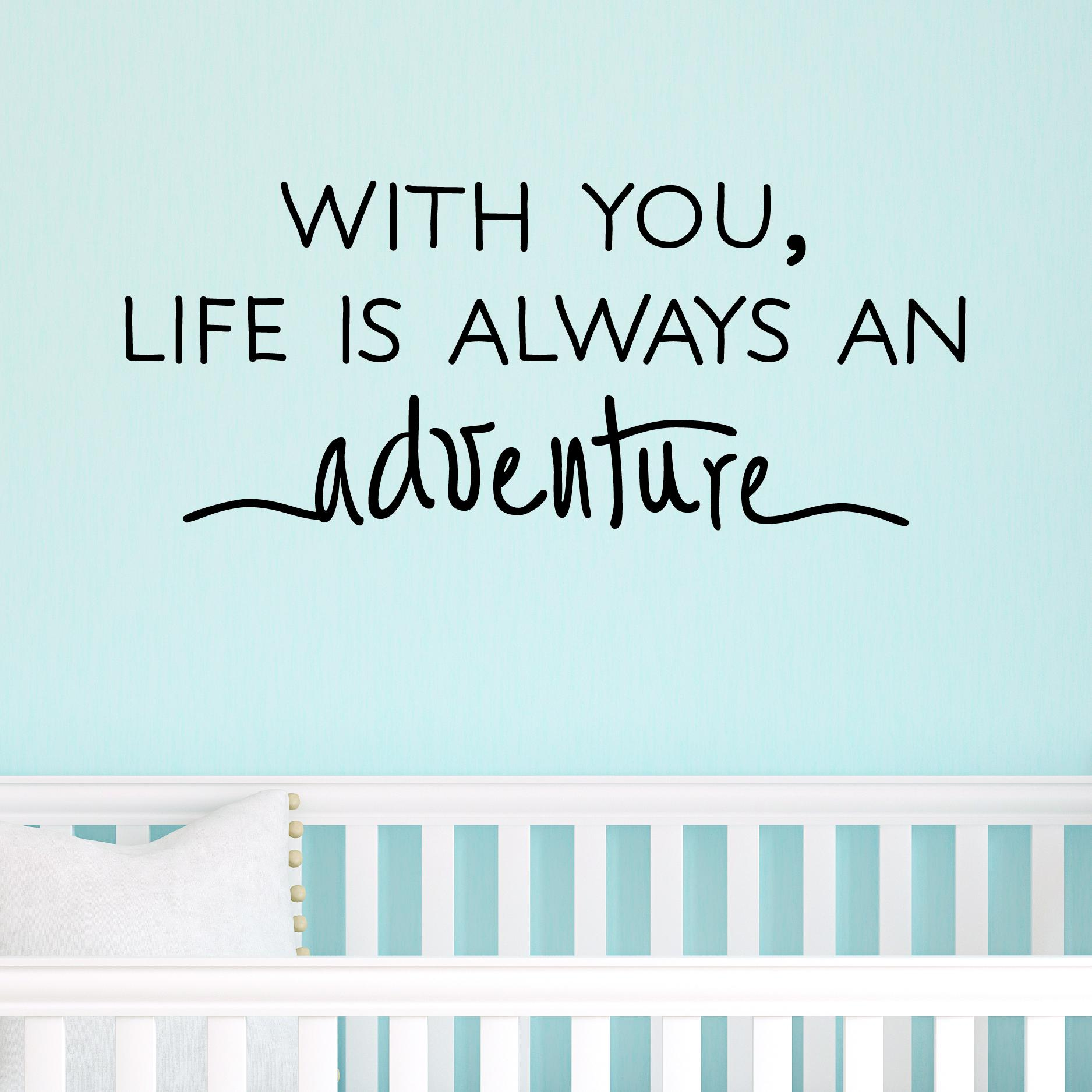 Where In The Bible Does It Talk About Christmas Trees: Life Is Always An Adventure Wall Quotes™ Decal