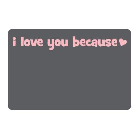 Chalkboard I Love You Because Whimsical Wall Quotes™ Art ...