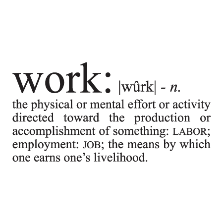 Work Definition Wall Quotes Decal Wallquotes Com