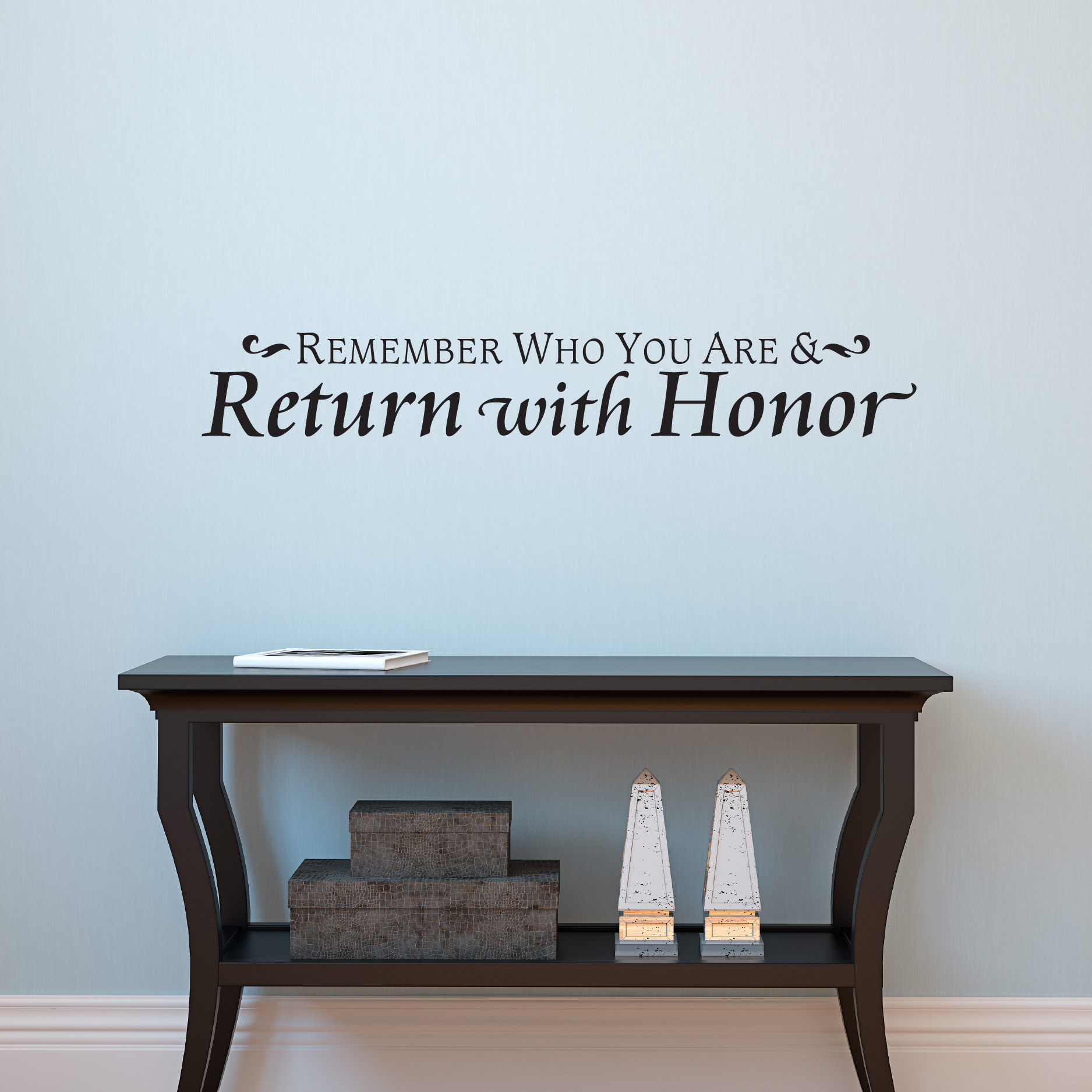 Traditional Foyer Quotes : Return with honor traditional wall quotes™ decal