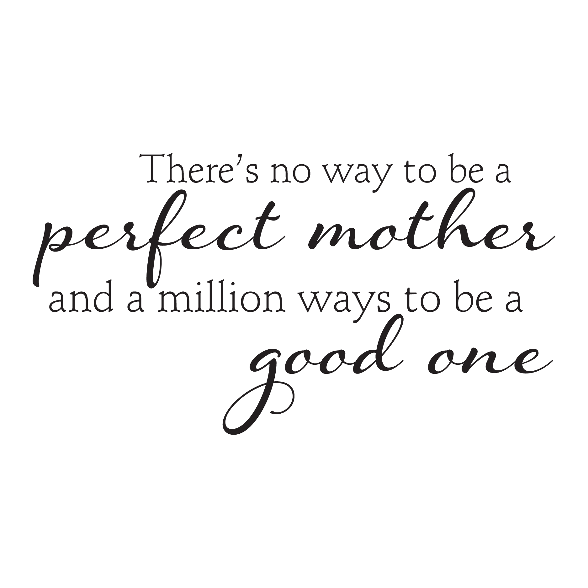 Classic Perfect Mother Wall Quotes Decal Wallquotes Com