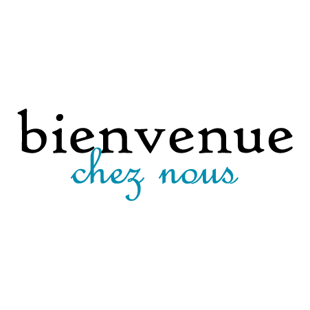 Bienvenue Chez Nous Wall Quotes Decal Wallquotes Com