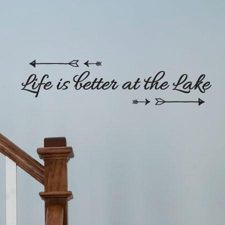 Life Is Better At The Lake Wall Quotes Decal Wallquotes Com