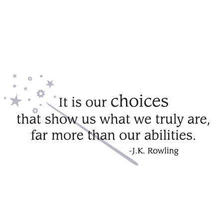 It Is Our Choices Wall Quotes Decal Wallquotes Com