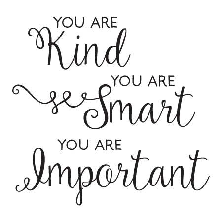 You Are Kind Smart Important Wall Quotes™ Decal   WallQuotes.com