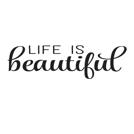 Life Is Beautiful Script Wall Quotes Decal Wallquotes Com