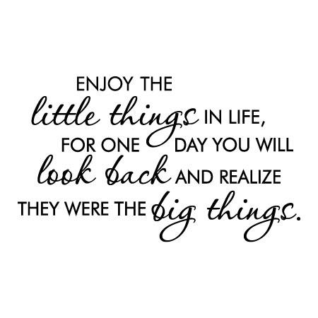 Little Things Are Big Things Wall Quotes™ Decal | WallQuotes.com