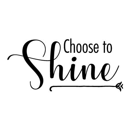 Choose to Shine Wall Quotes™ Decal | WallQuotes.com