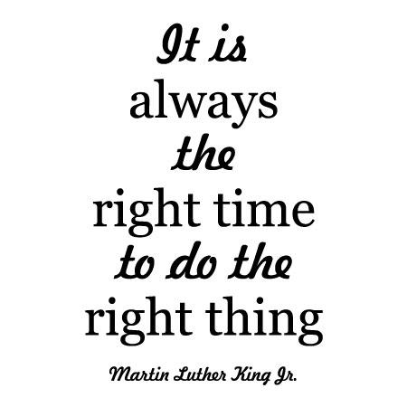Always The Right Time Wall Quotes Decal Wallquotes Com
