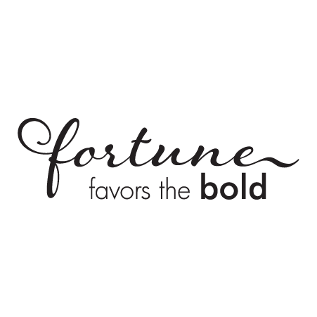 Fortune Favors The Bold Wall Quotes Decal Wallquotes Com