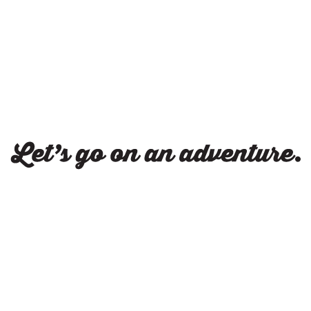 Let S Go Adventure Wall Quotes Decal Wallquotes Com