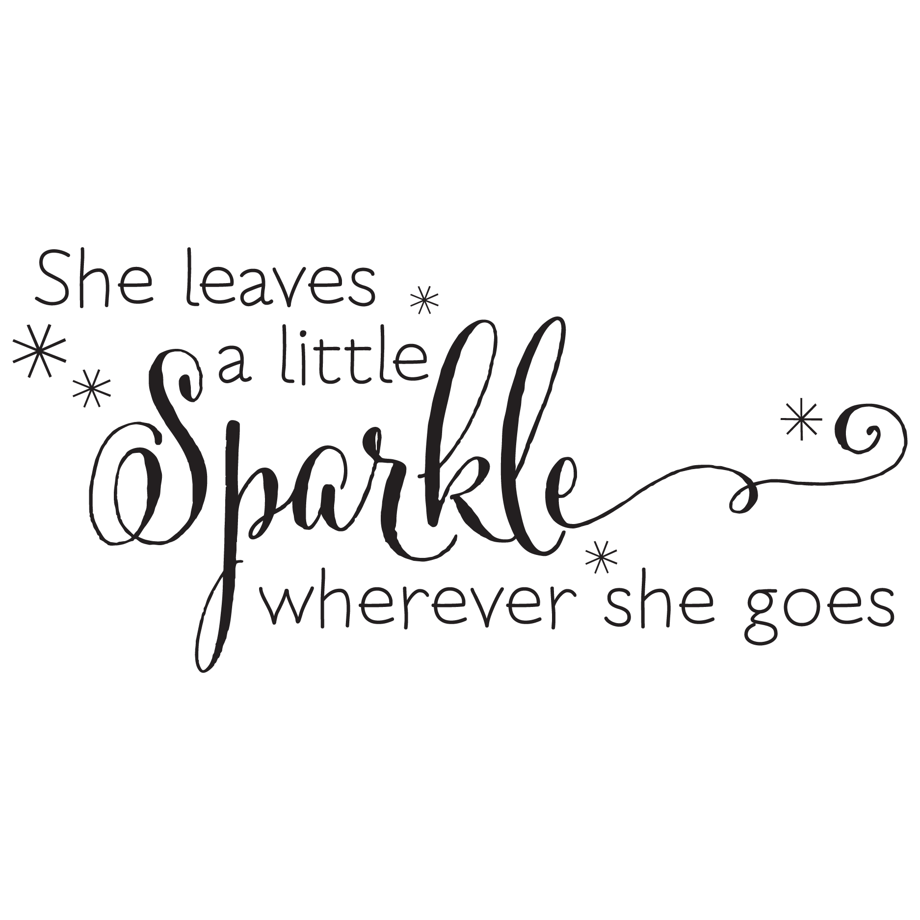 """photo about She Leaves a Little Sparkle Wherever She Goes Free Printable identify She Leaves A Sparkle Wall Quotesâ""""¢ Decal"""