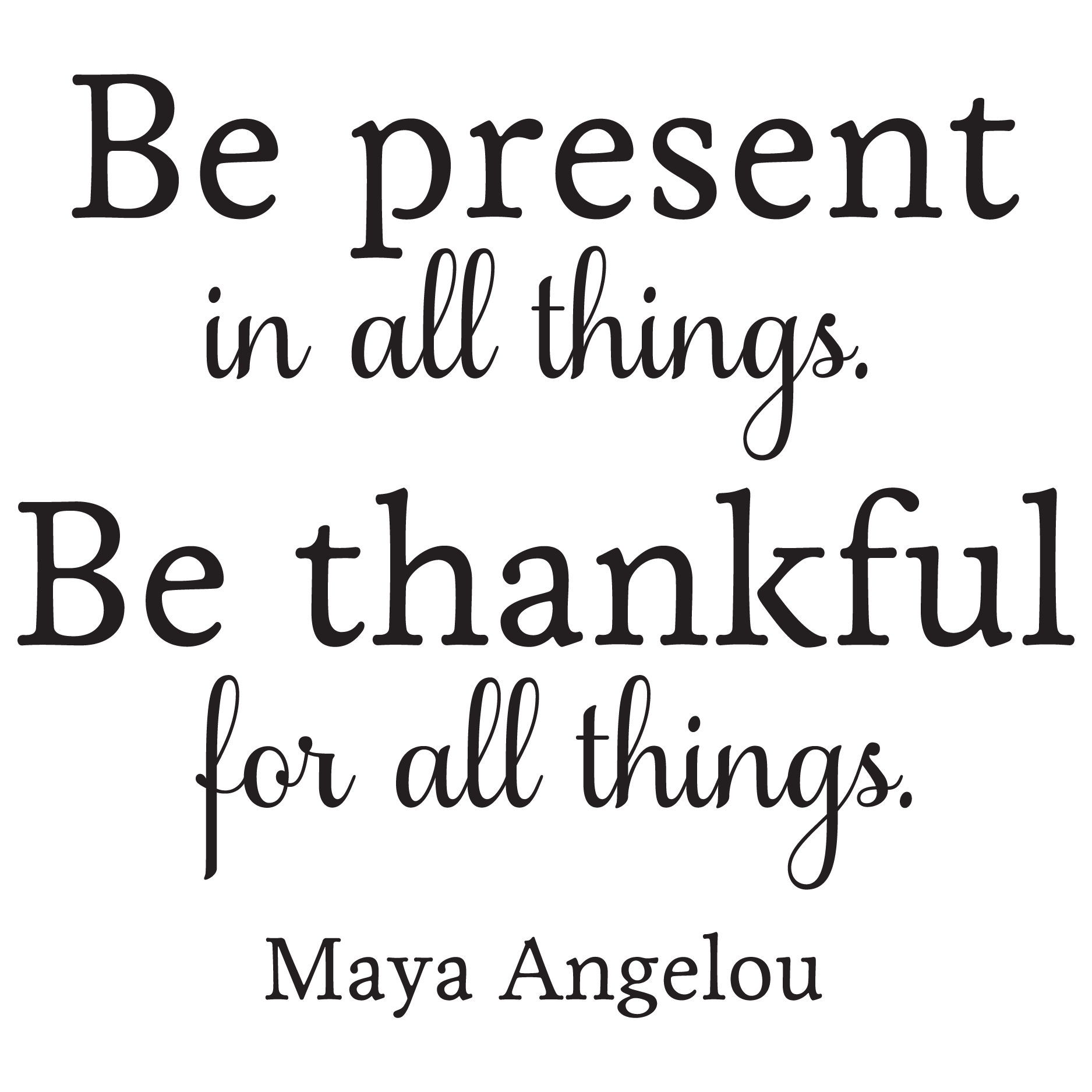 be present in all things wall quotes u2122 decal