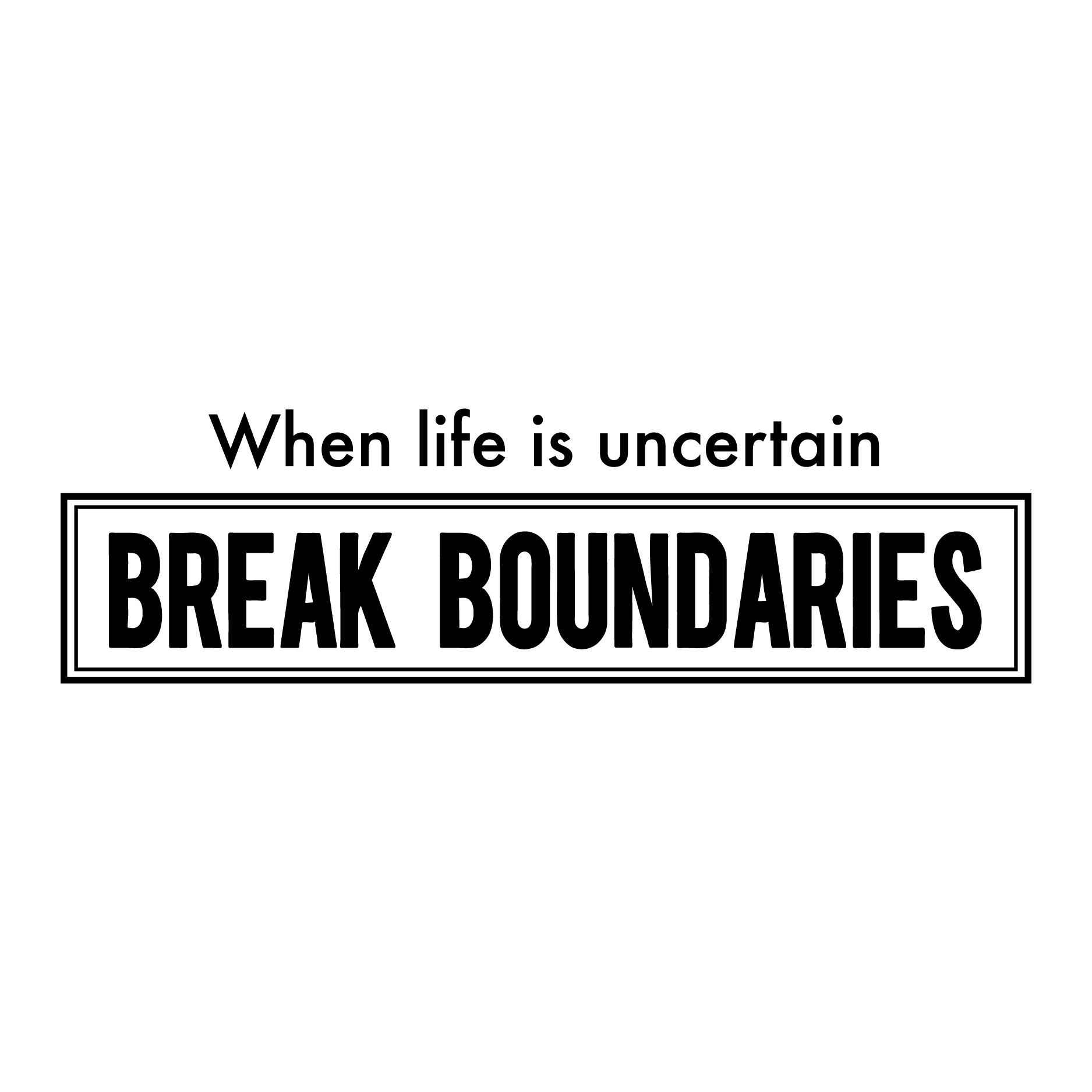 Break Boundaries Wall Quotes Decal Wallquotes Com