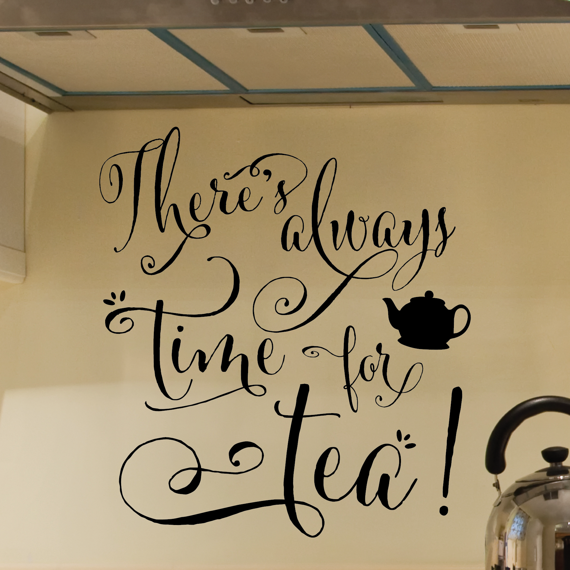 Always Time For Tea Wall Quotes Decal Wallquotes Com