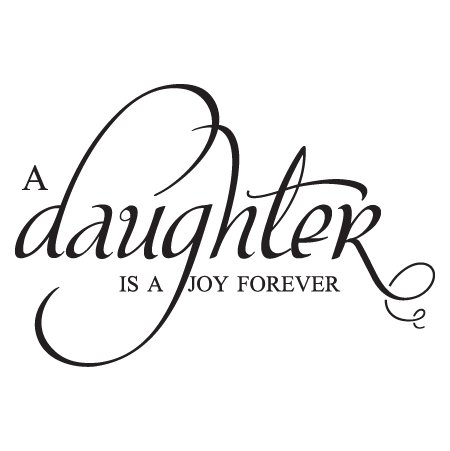 Daughter Is A Joy Forever Wall Quotes Decal Wallquotes Com