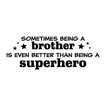 Brother Superhero Amp Stars Wall Quotes Decal Wallquotes Com