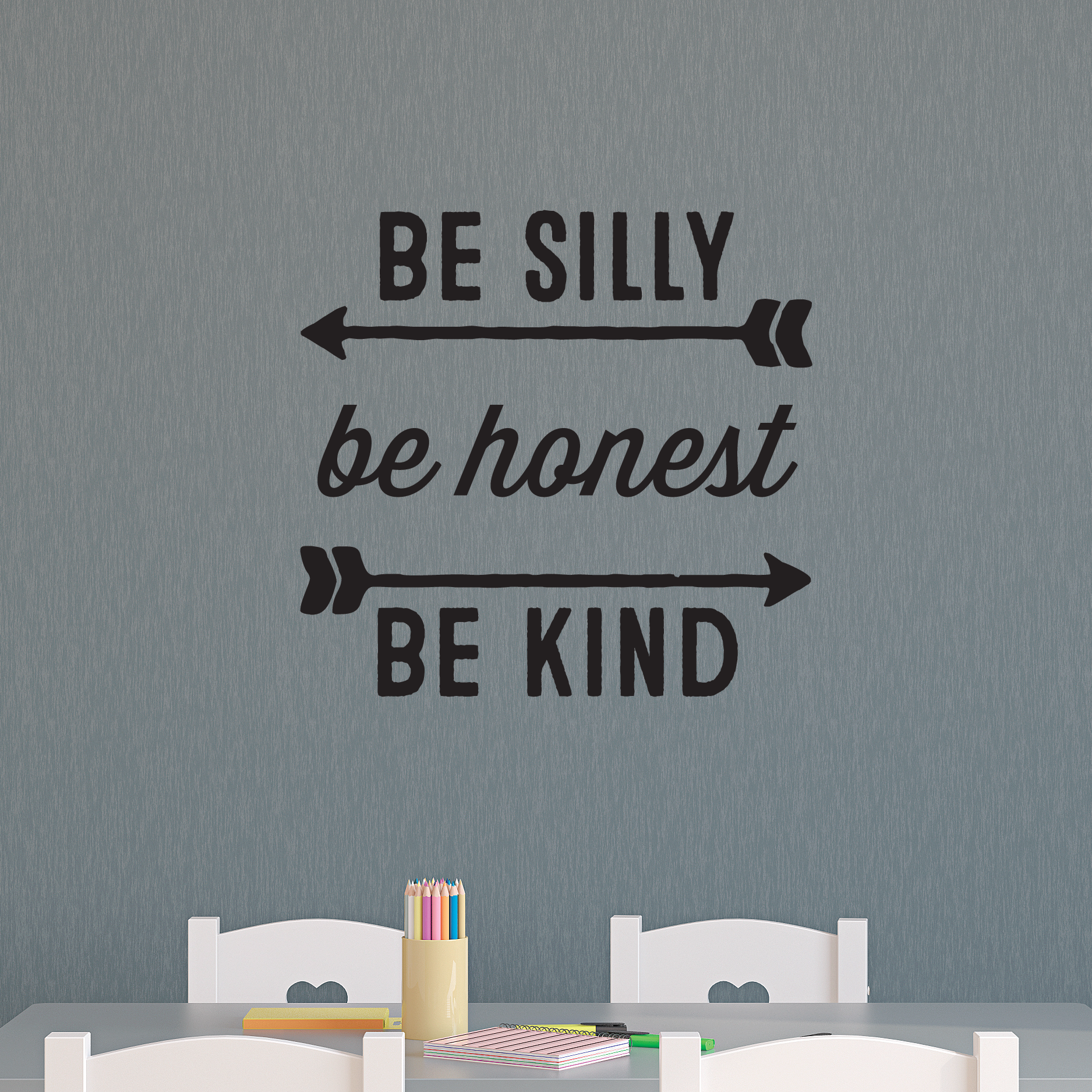 be silly be honest be kind wall quotes u2122 decal