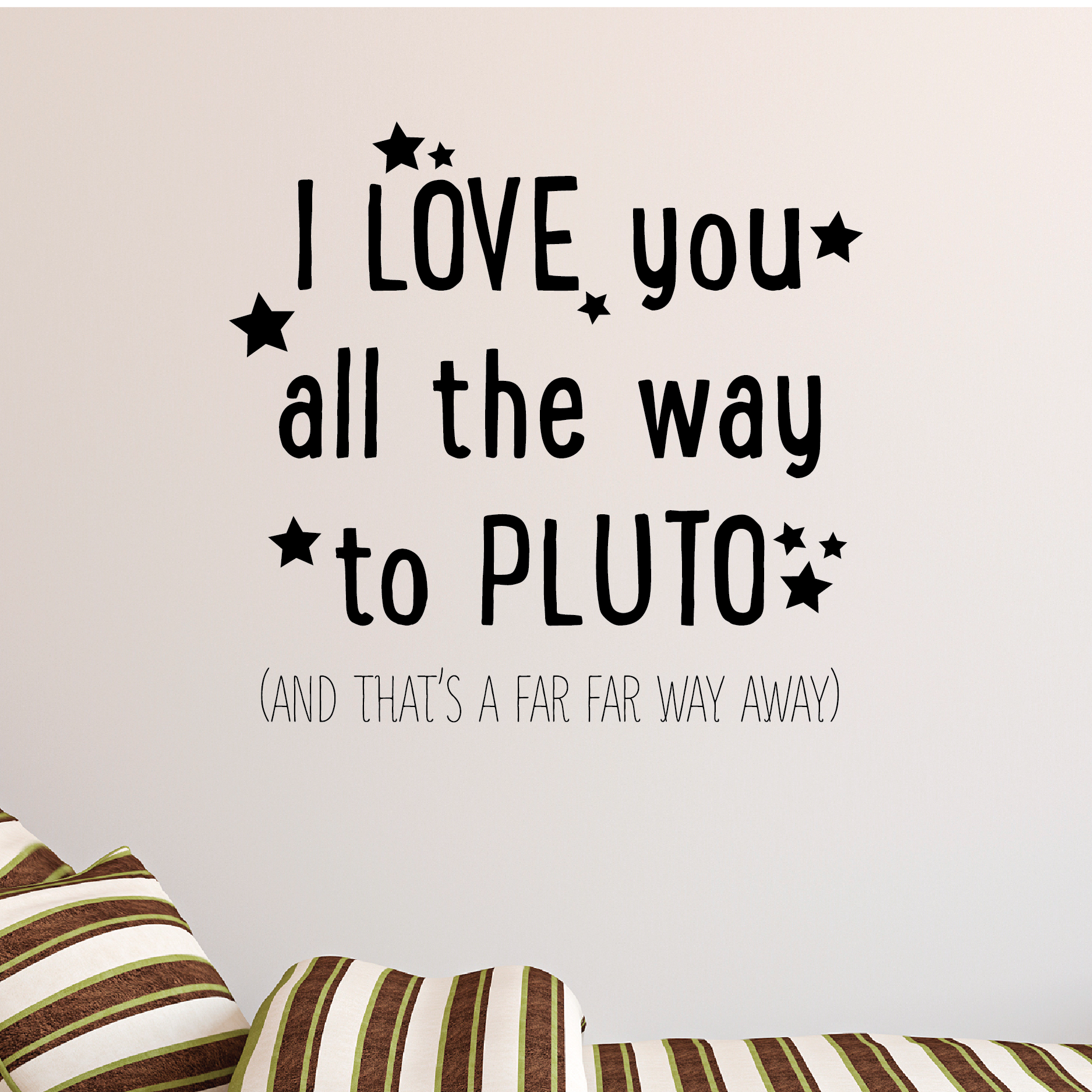 I Love You Quotes: I Love You To Pluto Wall Quotes™ Decal