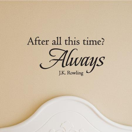 After All This Time Wall Quotes Decal Wallquotes Com