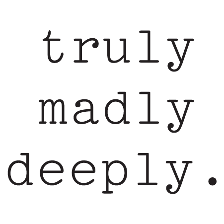 Truly Madly Deeply Wall Quotes Decal Wallquotes Com