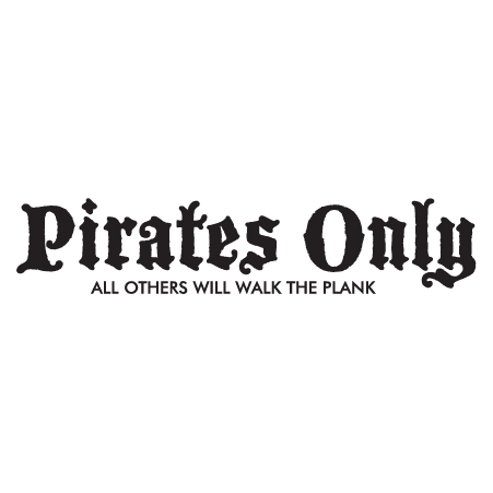 Pirates Only Wall Quotes Decal Wallquotes Com