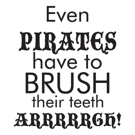 Pirates Brush Teeth Arrrrgh Wall Quotes Decal