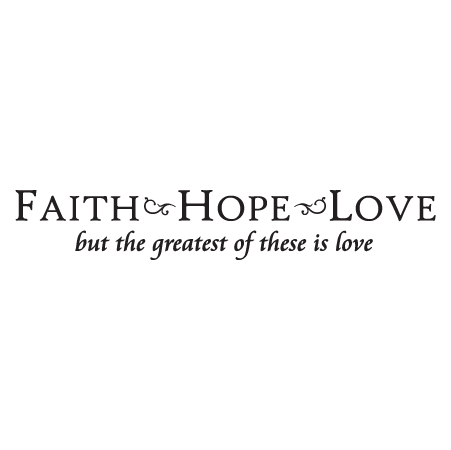 Faith Hope Love Wall Quotes Decal Wallquotes Com