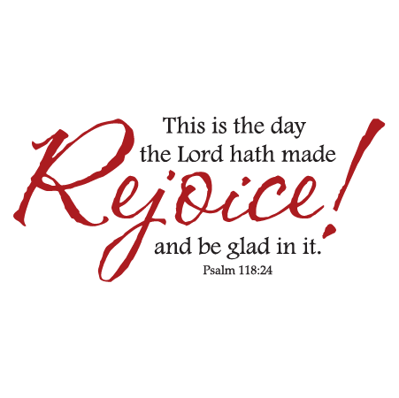 Rejoice And Be Glad Wall Quotes Decal Wallquotes Com