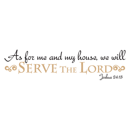 We Will Serve The Lord Script Wall Quotes Decal