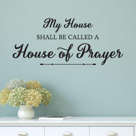 House Of Prayer Wall Quotes Decal Wallquotes Com