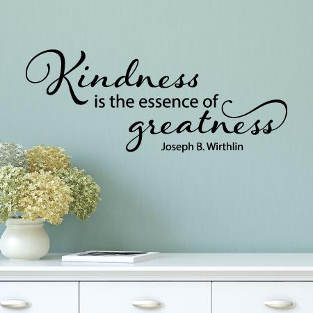 Kindness Is Greatness Wall Quotes Decal Wallquotes Com