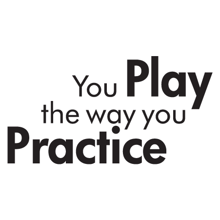 Play The Way You Practice Wall Quotes 174 Decal Wallquotes Com