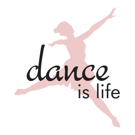 Dance Is Life Wall Quotes Decal Wallquotes Com